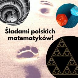 Śladami polskich matematyków!